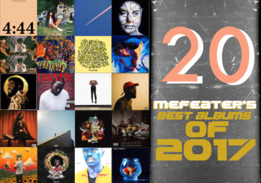 MEFeater's Picks for Best Albums of 2017 🌟